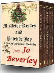 Mistletoe Kisses and Yuletide Joy - A box of Christmas Delights ebook by Jo Beverley