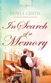 In Search of a Memory ebook by Pamela Griffin