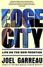 Edge City ebook by Joel Garreau