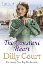 The Constant Heart ebook by Dilly Court