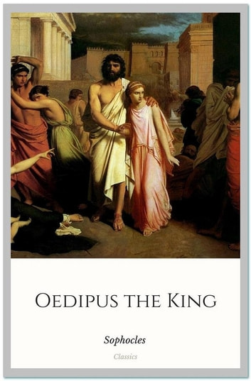 oedipus the king fate Oedipus' choice to investigate the murder of the previous king to purge the city of its plague can also be seen as fate in action, for it was the oracle who said, ―pollution, harboured in the land, we must drive hence, nor harbour irremediably,‖ (335.