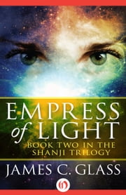 Empress of Light ebook by James C. Glass