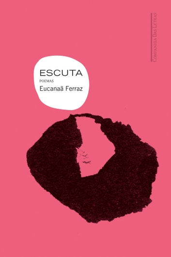 Escuta - Poemas ebook by Eucanaã Ferraz
