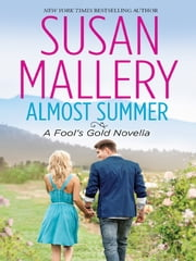 Almost Summer ebook by Susan Mallery
