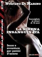 La sirena insanguinata ebook by Stefano di Marino