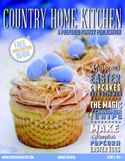 Country Home Kitchen: Issue 3, Volume 1 ebook by Dennis Weaver