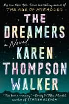 The Dreamers - A Novel ebook by Karen Thompson Walker