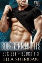 Southern Nights Box Set ebook by Ella Sheridan