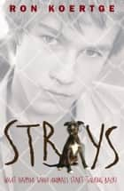 Strays ebook by Ron Koertge