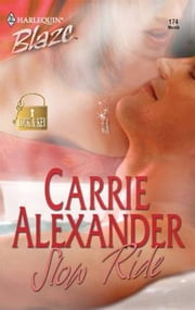 Slow Ride ebook by Carrie Alexander