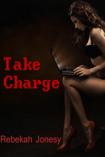 Take Charge ebook by Rebekah Jonesy