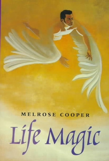 Life Magic ebook by Melrose Cooper