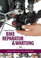 Bike-Reparatur ebook by Jochen Donner