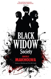 Black Widow Society ebook by Angela Makholwa