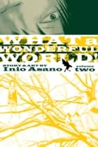 What a Wonderful World!, Vol. 2 ebook by Inio Asano, Inio Asano