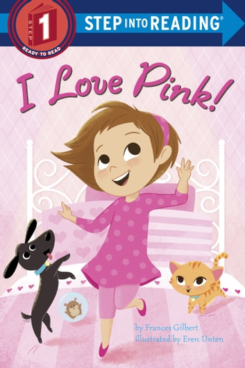 I Love Pink! ebook by Frances Gilbert