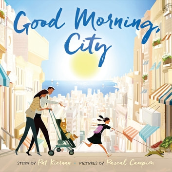 Good Morning, City ebook by Pat Kiernan