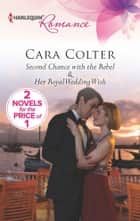 Second Chance with the Rebel ebook by Cara Colter