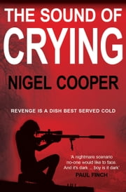 The Sound Of Crying ebook by Nigel Cooper