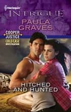 Hitched and Hunted ebook by Paula Graves