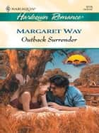 Outback Surrender ebook by Margaret Way