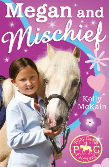 Megan and Mischief ebook by Kelly McKain