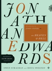 Jonathan Edwards on Heaven and Hell ebook by Owen Strachan,Douglas Allen Sweeney