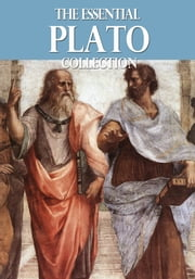 The Essential Plato Collection ebook by Plato