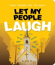 Let My People Laugh ebook by Christianity Today Intl.