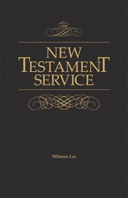 New Testament Service ebook by Witness Lee