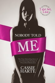 Nobody Told Me ebook by Cassie Harte
