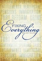 Fixing Everything ebook by Nedland P Williams