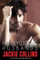 Hollywood Husbands ebook by Jackie Collins