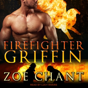 Firefighter Griffin audiobook by Zoe Chant