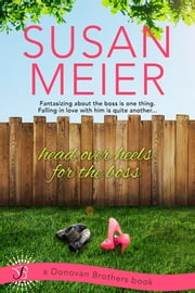 Head Over Heels for the Boss ebook by Susan Meier
