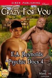 Crazy for You ebook by E.A. Reynolds