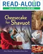 Cheesecake for Shavuot ebook by Intuitive, Allison Maile Ofanansky