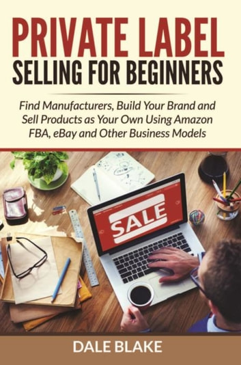 Private Label Selling For Beginners