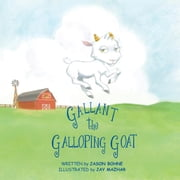Gallant the Galloping Goat ebook by Jason Bohne
