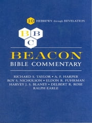 Beacon Bible Commentary, Volume 10 - Hebrews Through Revelation ebook by various