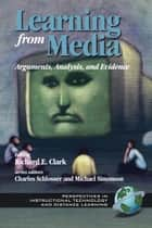 Learning from Media ebook by Richard E. Clark