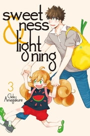 Sweetness and Lightning - Volume 3 ebook by Gido Amagakure