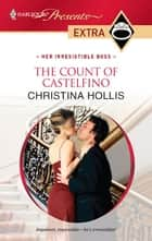 The Count of Castelfino ebook by Christina Hollis