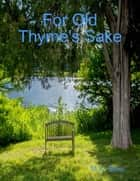 For Old Thyme's Sake ebook by M.K. Sims