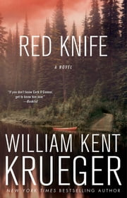Red Knife - A Cork O'Connor Mystery ebook by William Kent Krueger