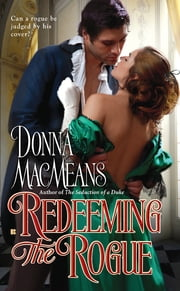 Redeeming the Rogue ebook by Donna MacMeans