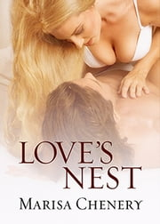 Love's Nest ebook by Marisa Chenery