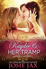 Kaydee and Her Tramp ebook by Josie Jax