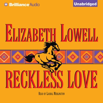 Reckless Love audiobook by Elizabeth Lowell