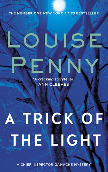 A Trick Of The Light ebook by Louise Penny